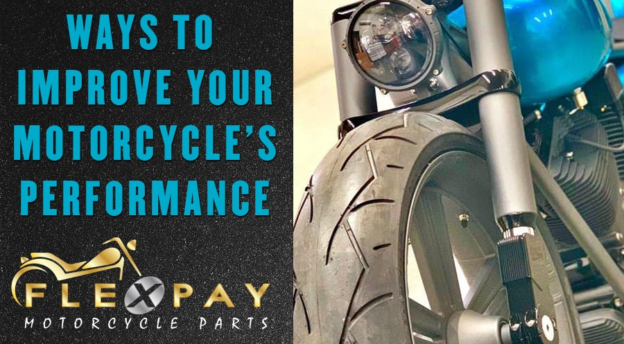 3 Ways To Improve Your Motorcycle's Performance & Get A Better Ride